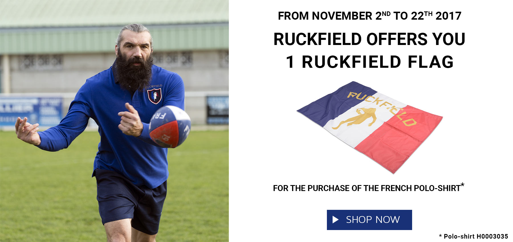 Ruckfield offers you a FLAG for the purchase of a long sleeves polo shirt